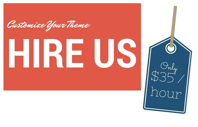 Theme Customizations for just $35 an hour