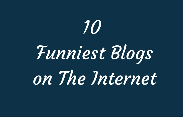 10 Funniest Blogs on the Internet