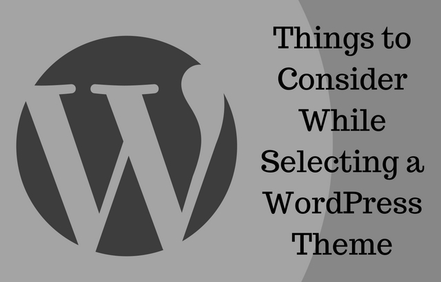 Things to Consider While Selecting a WordPress Theme