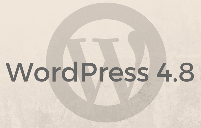 WordPress 4.8 Features and What to Expect
