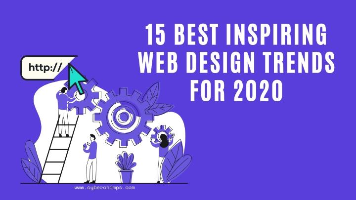 15 Best Inspiring Web Design Trends For 2020