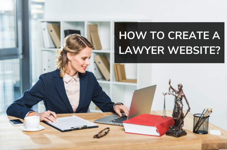 How To Create A Lawyer Website In 2021? Step by Step Guide For Beginners