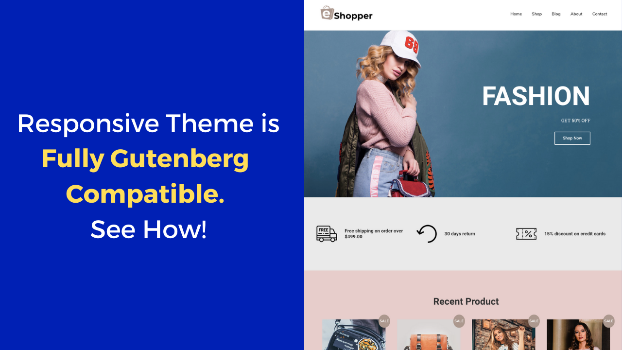 Responsive is a Fully Gutenberg Compatible Theme. See How!