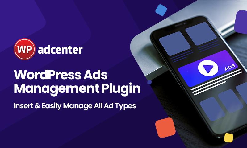WP Adcenter- WordPress Ads Management Plugin